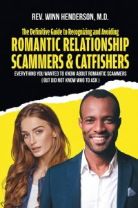 Romantic Relationship Scammers and Catfishers